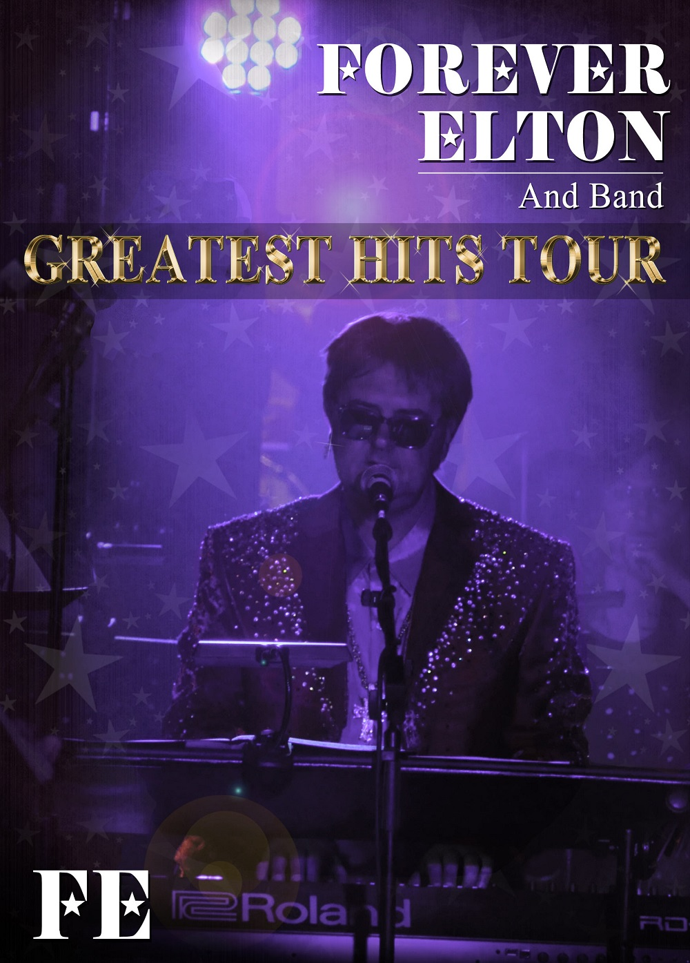 Forever Elton and band -A Homage to the music of Sir Elton John & Bernie Taupin