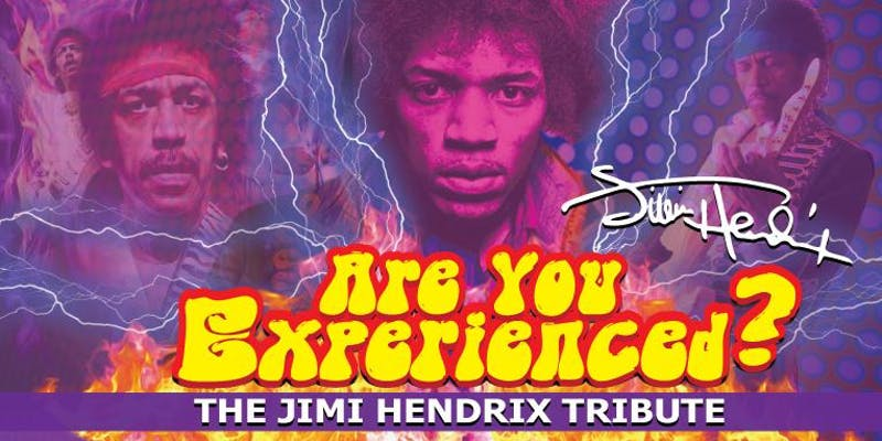 The Jimi Hendrix Tribute. Are You Experienced?