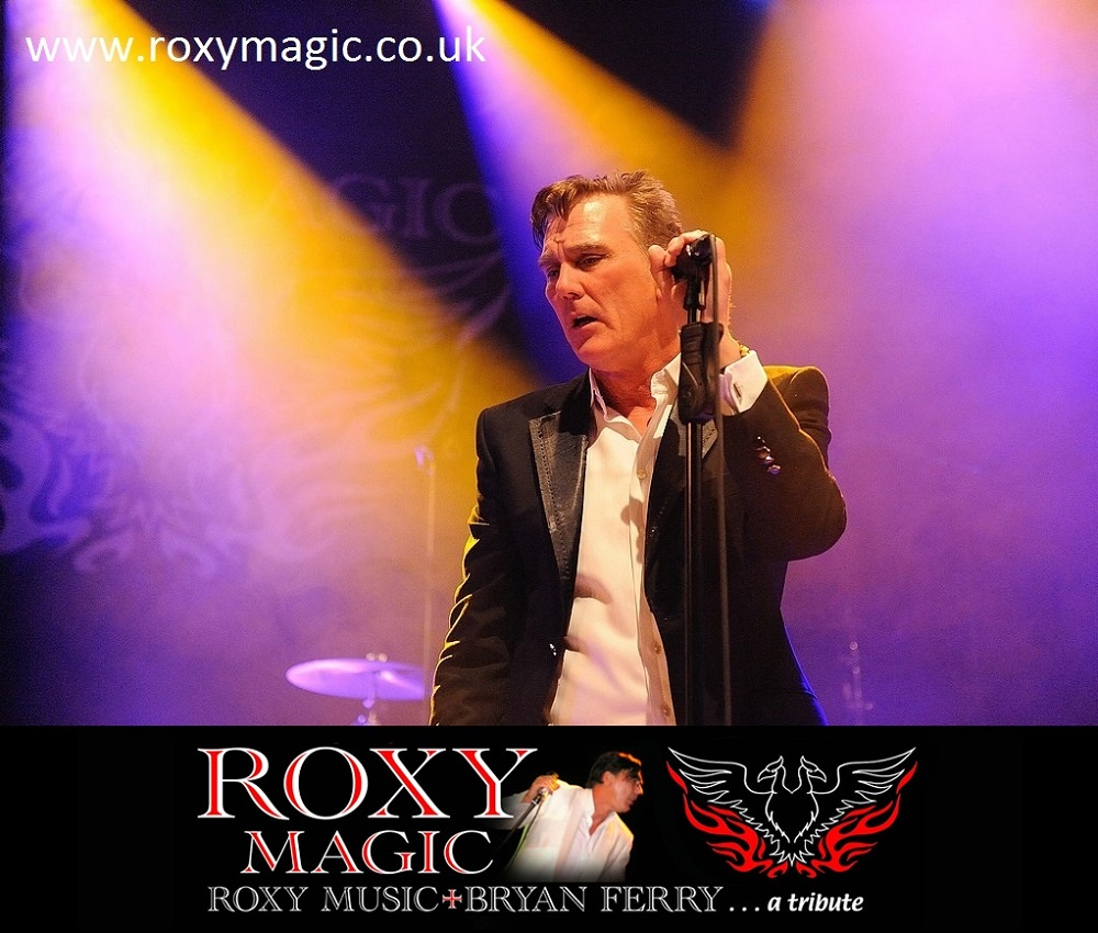 Roxy Magic - Two nights of Roxy Music and Bryan Ferry.. different sets each night