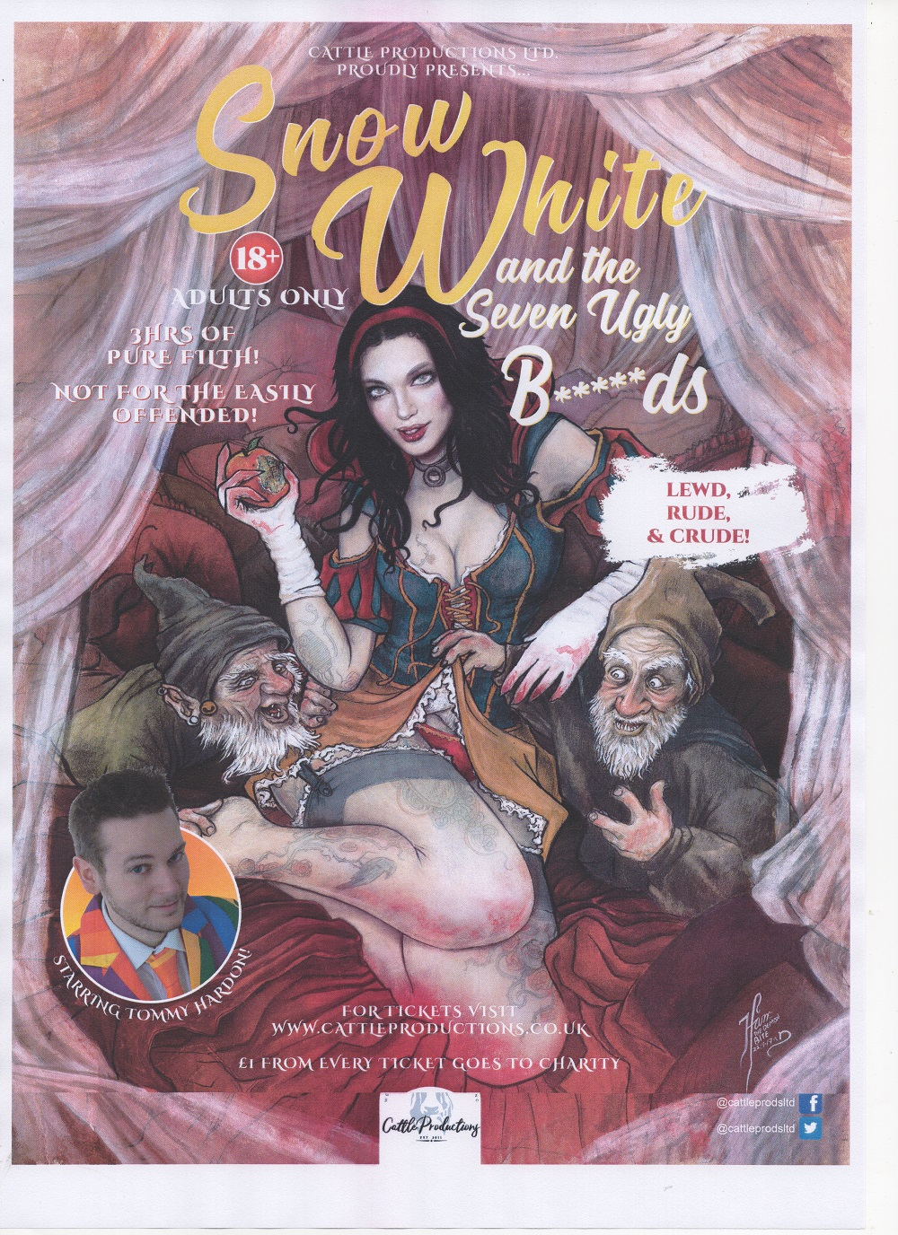 Snow White & The Seven Ugly B*****ds! .............the adult panto that everyone's talking about!